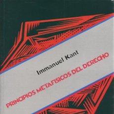 Libros de segunda mano: IMMANUEL KANT. PRINCIPIO METAFÍSICOS DEL DERECHO. RM70486. . Lote 50658527