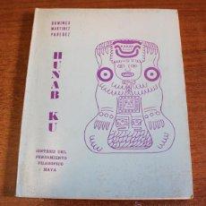 Livros em segunda mão: HUNAB KU, SÍNTESIS DEL PENSAMIENTO FILOSÓFICO MAYA. MARTINEZ PAREDEZ, DOMINGO. 1973. Lote 79776299