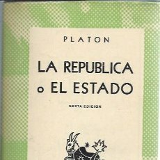 Libros de segunda mano: LA REPÚBLICA O EL ESTADO,PLATÓN, ESPASA CALPE ARGENTINA 1958,COLECCIÓN AUSTRAL, RÚSTICA, 325 PÁGS. Lote 51256343