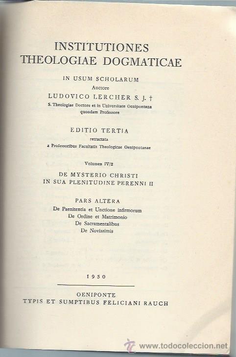 Libros de segunda mano: INSTITUTIONES THEOLOGIAE DOGMATICAE, LUDOVICO LERCHER, DOS VOLÚMENES, LEER, HERDER BCN 1948, RÚSTICA - Foto 2 - 51301357