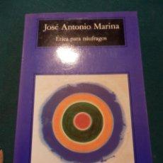 Libros de segunda mano - ÉTICA PARA NÁUFRAGOS - LIBRO DE JOSÉ ANTONIO MARINA - ANAGRAMA (COMPACTOS Nº 169) 1999 - 51403324