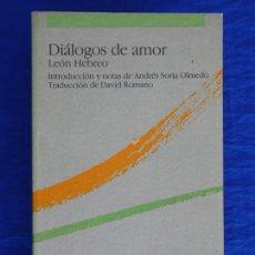 Libros de segunda mano: DIÁLOGOS DE AMOR. LEÓN HEBREO. INTRO., NOTAS ANDRÉS SORIA OLMEDO. TRAD. DAVID ROMANO. TECNOS, 1986. Lote 51512383
