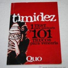Libros de segunda mano: TIMIDEZ 1 TEST PARA ANALIZARLA Y 101 TRUCOS PARA VENCERLA, SUPLEMENTO QUO, ESCASO. Lote 51609005