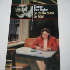 Libros de segunda mano: LA COSTILLA ASADA DE ADAN, CARMEN RICO GODOY, PUNTO DE ENCUENTRO, EDICIONES TEMAS DE HOY 1996. Lote 51609955