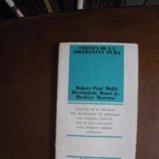 Libros de segunda mano: MARCUSE Y OTTROS. CRITICA DE LA TOLERANCIA PURA, L'ESCORPI 14. ED 62, 1970.. Lote 51652601
