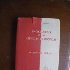 Libros de segunda mano: HEGEL. ENCICLOPEDIA DE LAS CIENCIAS FILOSOFICAS. TOMO III, FILOSIFIA DEL ESPÍRITU. 1918. Lote 51652657