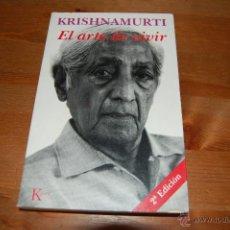 Libros de segunda mano: EL ARTE DE VIVIR. KRISHNAMURTI. Lote 51968900