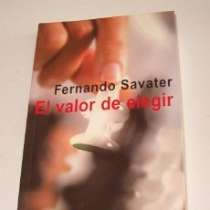Libros de segunda mano: FERNANDO SAVTER. VALOR DE ELEGIR. RM71796. . Lote 52337967