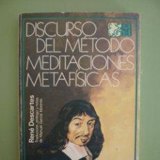 Libros de segunda mano: DISCURSO DEL METODO MEDITACIONES METAFISICAS. Lote 52449212