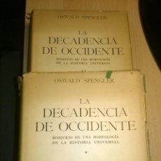 Libros de segunda mano: SPENGLER - LA DECADENCIA DE OCCIDENTE -ESPASA CALPE 2 VOL.. Lote 52709449