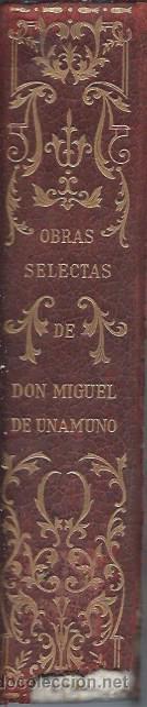 Libros de segunda mano: UNAMUNO OBRAS SELECTAS, EDITORIAL PLENITUD, MADRID 1952 - Foto 3 - 53273169