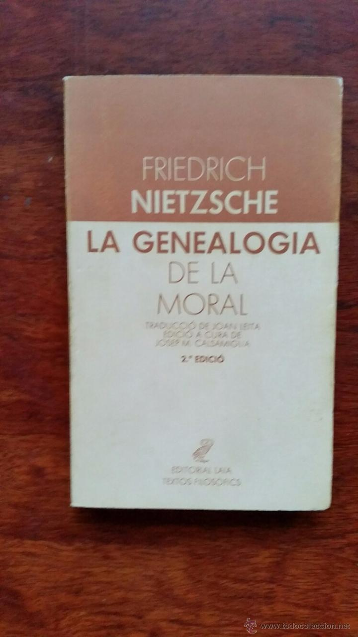 LA GENEALOGIA DE LA MORAL FRIEDRICH NIETZSCHE