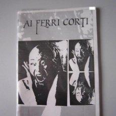 Libros de segunda mano: FANZINE - AI FERRI CORTI (ROMPER CON ESTA REALIDAD, SUS DEFENSORES Y SUS FALSOS CRÍTICOS) - COLOMBIA. Lote 53644303