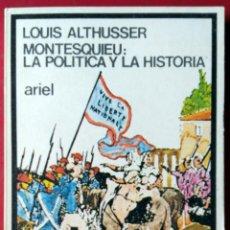 Libros de segunda mano: LOUIS ALTHUSSER . MONTESQUIEU: LA POLÍTICA Y LA HISTORIA. Lote 54039207