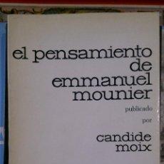 Libros de segunda mano: EL PENSAMIENTO DE EMMANUEL MOUNIER (BARCELONA, 1969). Lote 54141620
