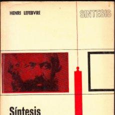 Libros de segunda mano: SÍNTESIS DEL PENSAMIENTO DE MARX. HENRI LEFEBVRE. NOVA TERRA, BARCELONA 1971.. Lote 54330206