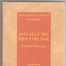 Libros de segunda mano: MÁS ALLÁ DEL BIEN Y DEL MAL. FRIEDRICH NIETZSCHE. EDIT. ALBA. MADRID. 1997. 190 PAGS.21X13 CMS.. Lote 186332556