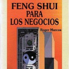 Libros de segunda mano: FENG SHUI PARA LOS NEGOCIOS ROGER MARCOS . Lote 54858186