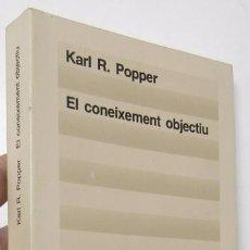 Libros de segunda mano: EL CONEIXEMENT OBJECTIU - KARL R. POPPER. Lote 54967625