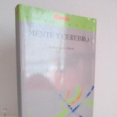 Libros de segunda mano: MENTE Y CEREBRO. EMILIO GARCIA GARCIA. EDITORIAL SINTESIS. 2001. VER FOTOGRAFIAS ADJUNTAS. Lote 55050840