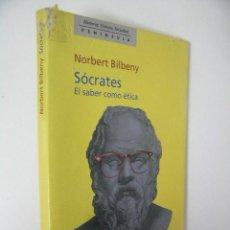 Libros de segunda mano: SOCRATES,NORBERT BILBENY,1998,PENINSULA ED,REF FILOSOFIA BS8. Lote 55954827