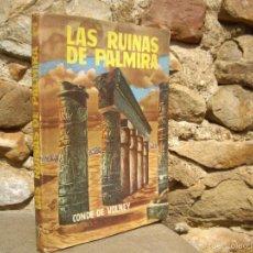 Libros de segunda mano: CONDE DE VOLNEY: LAS RUINAS DE PALMIRA - LA LEY NATURAL. ED.LATINO AMERICANA, MEXICO 1960 . Lote 56019141