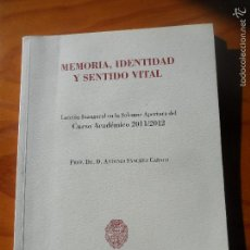 Gebrauchte Bücher - MEMORIA, IDENTIDAD Y SENTIDO VITAL - DR. ANTONIO SANCHEZ CABACO - UNIVERSIDAD DE SALAMANCA 2011 - 56039845