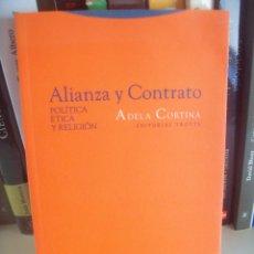 Libros de segunda mano: ADELA CORTINA, ALIANZA Y CONTRATO.. Lote 56097108