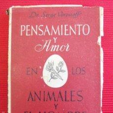 Libros de segunda mano: PENSAMIENTO Y AMOR-EN LOS ANIMALES Y HOMBRES. Lote 56113698