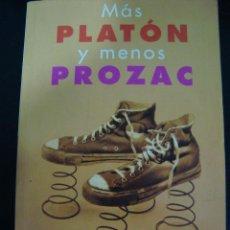 Libros de segunda mano: MÁS PLATÓN Y MENOS PROZAC. LOU MARINOFF.. Lote 56272565