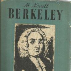Libros de segunda mano: BERKELEY. M. NOVELL. EDITORIAL SEIX BARRAL. BARCELONA. 1947. Lote 56382184