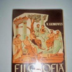 Libros de segunda mano: FILOSOFIA V GENOVES ECIR VALENCIA. Lote 56466021