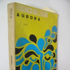Libros de segunda mano: AURORA,NIETZSCHE, 1967,DEL MEDIODIA ED,. Lote 56563285