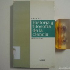 Libros de segunda mano: L.W.H. HULL. HISTORIA Y FILOSOFIA DE LA CIENCIA. 1970. FOLIO MENOR.. Lote 56969564