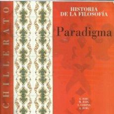 Libros de segunda mano: HISTORIA DE LA FILOSOFÍA. A. BAIG. M. BAIG. S. CODINA. A. ROIG. EDITORIAL TEIDE. BARCELONA. 2009. Lote 57059748