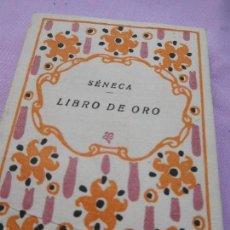 Libros de segunda mano: LIBRO PEQUEÑO, CON PENSAMIENTOS Y SENTENCIAS DE SÉNECA.. Lote 57126165