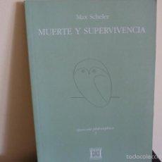 Libros de segunda mano: MUERTE Y SUPERVIVENCIA.- MAX SCHELER /EDICIONES ENCUENTRO. Lote 57185073