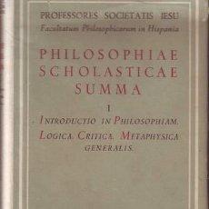 Libros de segunda mano: SALCEDO, LEOVIGILDO ET ITURRIOZ, IESU: PHILOSOPHIAE SCHOLASTICAE SUMMA I. . Lote 57332301