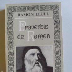 Libros de segunda mano: PROVERBIS DE RAMON--GARCIAS PALOU--1978. Lote 57347675