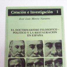 Libri di seconda mano: EL DOCTRINARISMO FILOSÓFICO-POLITICO Y LA RESTAURACIÓN EN ESPAÑA. JOSÉ LUIS MIRETE NAVARRO. . Lote 57533393