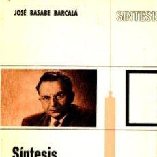 Libros de segunda mano: BASABE BARCALÁ : SÍNTESIS DEL PENSAMIENTO DE FROMM (NOVA TERRA, 1974). Lote 57553652