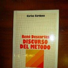 Libros de segunda mano: CARDONA, CARLOS. RENÉ DESCARTES : DISCURSO DEL MÉTODO. Lote 261942255