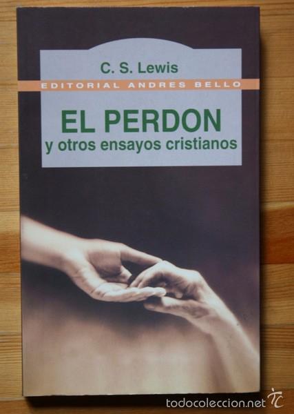 EL PERDON Y OTROS ENSAYOS CRISTIANOS - C.S. LEWIS - (Libros de Segunda Mano - Pensamiento - Filosofía)
