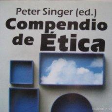 Livres d'occasion: PETER SINGER (ED.). COMPENDIO DE ÉTICA. ALIANZA DICCIONARIOS, 2010. Lote 57951866