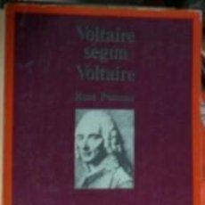 Libros de segunda mano: VOLTAIRE SEGÚN VOLTAIRE, RENÉ POMEAU. Lote 57986953