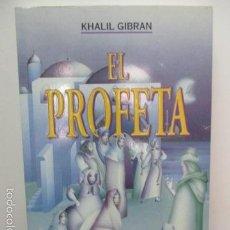 Libros de segunda mano: KHALIL GIBRAN .EL PROFETA - OBELISCO. Lote 58073114