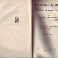 Libros de segunda mano: FUNDAMENTOS DE FILOSOFIA E HISTORIA DE LOS SISTEMAS FILOSOFICOS. M. GARCÍA MORENTE, JUAN ZARAGÜETA B. Lote 58096629
