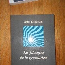 Livros em segunda mão: LA FILOSOFIA DE LA GRAMATICA. OTTO JESPERSEN. Lote 58122331