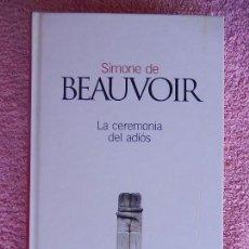 Libros de segunda mano: LA CEREMONIA DEL ADIOS CLASICOS DEL SIGLO XX 26 EL PAIS 2003 SIMONE DE BEAUVOIR (2). Lote 182291430