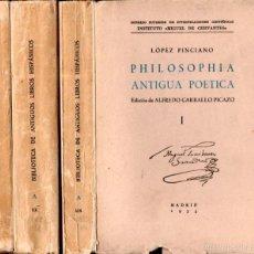 Libros de segunda mano: LÓPEZ PINCIANO : PHILOSOPHIA ANTIGUA POETICA - 3 TOMOS (CSIC, 1953). Lote 58241417